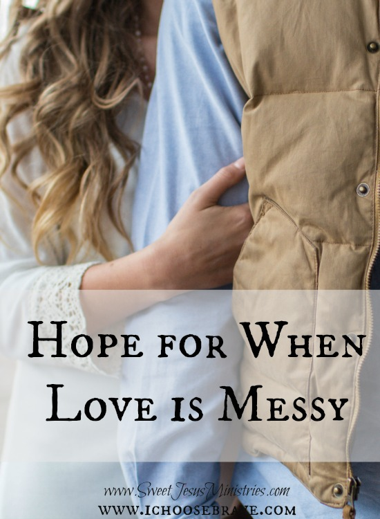 When Love Gets Messy